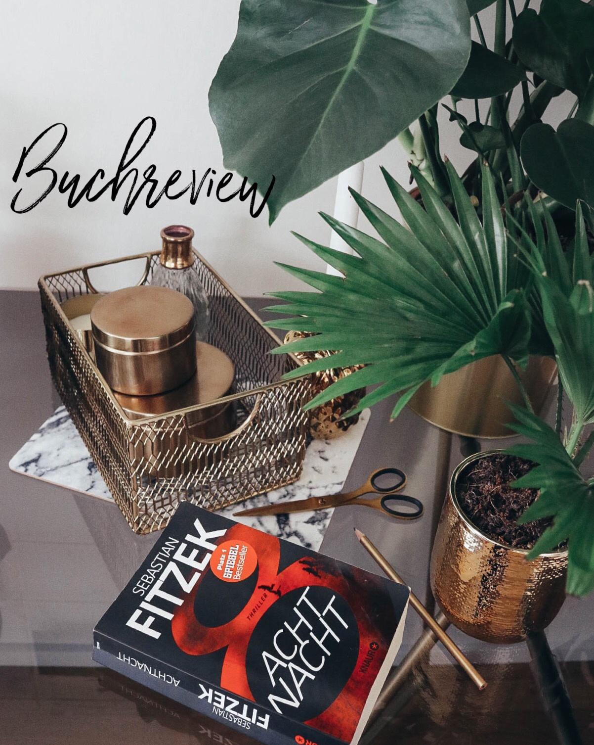 Buchreview – AchtNacht / Sebastian Fitzek